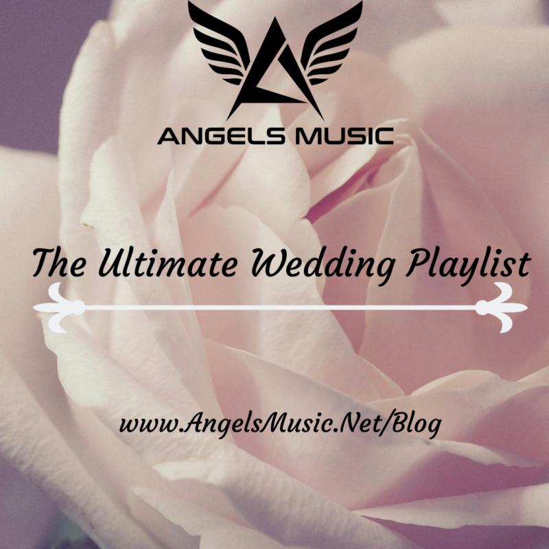 Ultimate Wedding Playlist